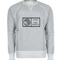 lorde pure heroin logo sweater Gray Sweatshirt Crewneck Men or Women for Unisex Size with variant colour