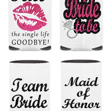 Bachelorette Party Koozies, Kiss The single Life Goodbye, Glitter Koozies, Team Bride, Bride To Be, Maid Of Honor