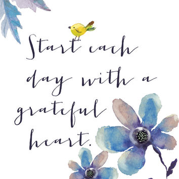 Start Each Day With A Grateful Heart Print / Floral Watercolor Print / Gratitude Print / Inspirational Print / Blue, Yellow, Purple Wall Art