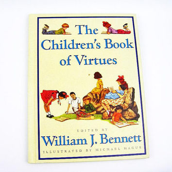Children's Book of Virtues, 1995 Edition, 9x12 Inch 111 Pages Hardback Storybook, Michael Hauge Color Illustrations, Moral Education Young