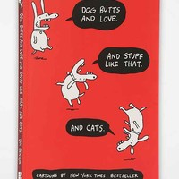 Dog Butts And Love. And Stuff Like That. And Cats. By Jim Benton - Assorted One