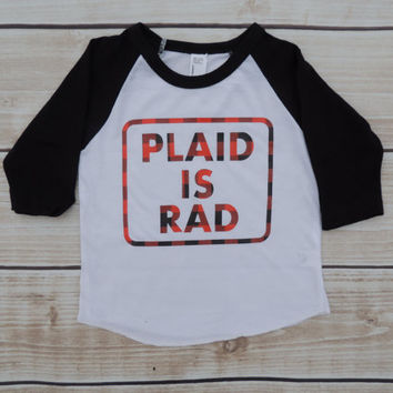 boy buffalo plaid, plaid is rad,baby boy, lumberjack baby, baby boy clothes, lumberjack raglan, raglan, baseball tee, boy clothes, hipster