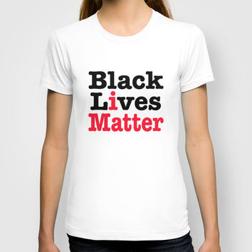 BLACK LIVES MATTER T-shirt by RQ Designs (Retro Quotes)