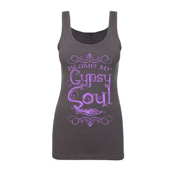 Blame My Gypsy Soul Tank Tops - Women's Novelty Sleeveless Tops