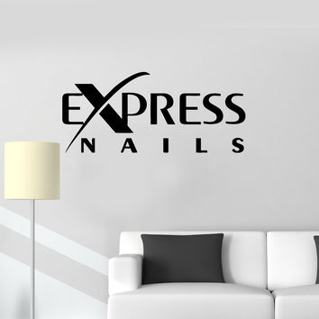 Vinyl Wall Decal Express Nails Quote Logo Beauty Salon Stickers Unique Gift (ig3438)