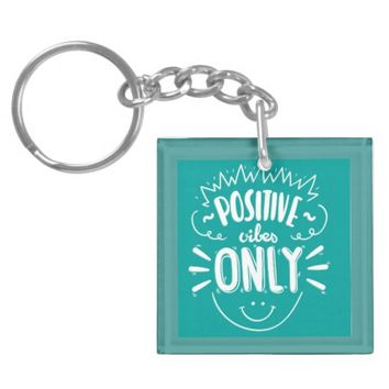 Be Positive Keychain