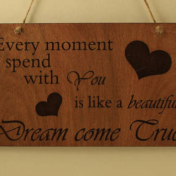 Dream come true sign Wood sign Small sign Love message Gift for her Valentine's day gift Wooden sign Love decoration Laser engraved sign