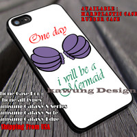 One Day Quotes Princess | One Day | Be a Mermaid | Disney Princess | Ariel | case/cover for iPhone 4/4s/5/5c/6/6+/6s/6s+ Samsung Galaxy S4/S5/S6/Edge/Edge+ NOTE 3/4/5 #cartoon #disney #animated #theLittleMermaid ii