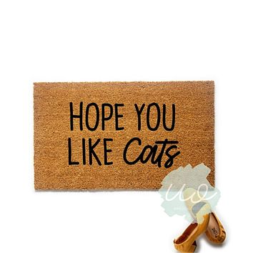 Hope You Like Cats Funny Doormat Mat