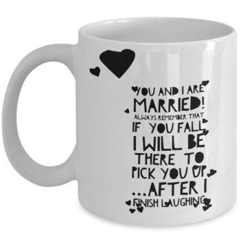 "Married Mugs - Sarcastic Coffee Mugs For Women Men Boyfriend Girlfriend Fiance Fiancée Future Wife Husband - Women Gift Ideas - Valentines Day Gifts For Him & Her - White Ceramic 11"" Funny Sarcastic Mugs For Married Couples"