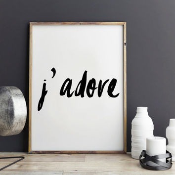 Fashion print for J'adore, fashion quote for dorm decor, Like gossip girl, girl's room decor, large fashion art