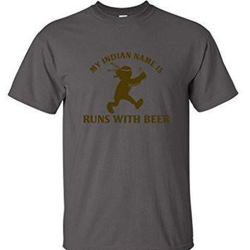 My Indian Name Is Run With Beer Funny Drinking Novelty Party Dad Funny T Shirt