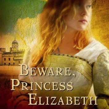 Beware, Princess Elizabeth (Young Royals)