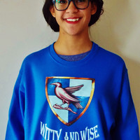 Witty and Wise Ravenclaw Sweatshirt. Unisex Sweatshirt.