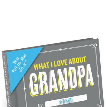 What I Love About Grandpa - Fill In The Love Journal