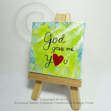 God Gave Me You Quote Art Love Artwork Small Acrylic Painting Original Art Small Painting Wedding Gift Anniversary Gift Baby Decor Nursery