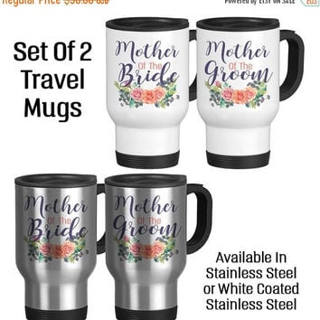 Travel Mug, Mother Of The Bride And Mother Of The Groom Mug Set Wedding Party Gift Keepsake, Gift Idea, Stainless Steel 14 oz Coffee Cup