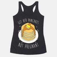 Get Her Pancakes Not Pregnant