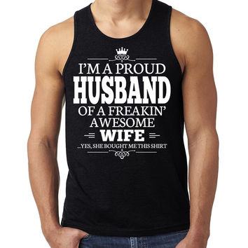 I'm a proud husband of a freakin' awesome wife Tank Top