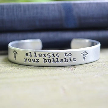 Allergic to Your Bullshit Medical Alert Bracelet