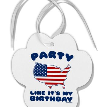 Party Like It's My Birthday - 4th of July Paw Print Shaped Ornament