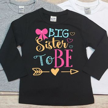 Big Sister To Be Personalized Long Sleeve Shirt - Birthday Shirt. Kids Birthday. Infant TShirt. Toddler Shirt. Sibling. Big Sister.