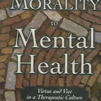 From Morality to Mental Health