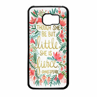 Red Flowers Though She Be But Little She Is Samsung Galaxy S6 Case