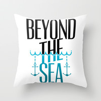 Beyond The Sea Throw Pillow by LookHUMAN