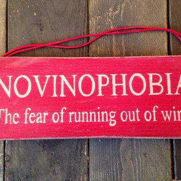 funny sign. novinophobia. wine sign. funny gift. rustic sign. christmas gift idea. humorous gift.