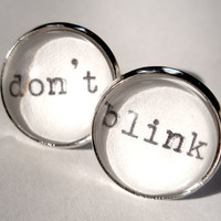 Doctor Who DON'T BLINK Large Post Earrings with Real Vintage Typewriter Text- black white silver ear stud rings