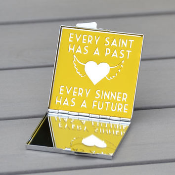 Gift idea | Compact mirror | Every saint has a past, every sinner has a future | Customizable compact mirror