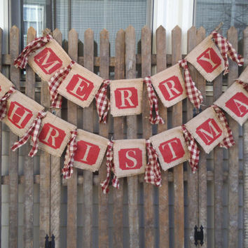Burlap Banner -Merry Christmas Banner -  Rustic Christmas -Merry Christmas Garland -  Rag Garland - Holiday Decor - Photo Prop