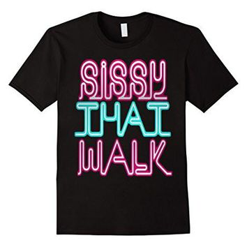 Sissy That Walk [Rupaul's Drag Race] T Shirt