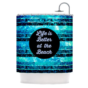 "Ebi Emporium ""Life is Better at the Beach"" Blue Aqua Shower Curtain"