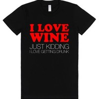 I Love Wine Just Kidding-Female Black T-Shirt