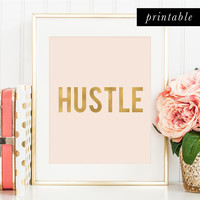Printable Hustle Print