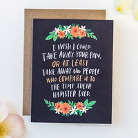 Take Away Your Pain Empathy Card