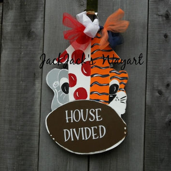Christmas In July Sale Alabama/Auburn House Divided  Porch decor Sportsdoor hanger House Divided  Mascot door decor  Football art   Jack Jac