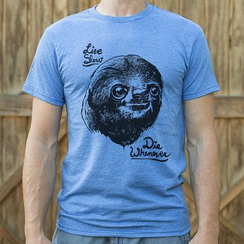 Mens Live Slow Die Whenever Sloth T-Shirt