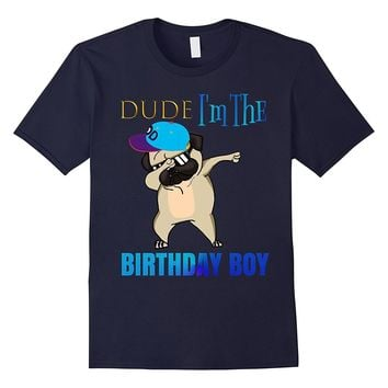 COOL: Dabbing PUG Birthday Boy Shirt Gift Idea