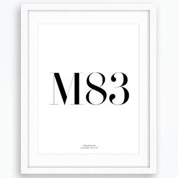 M83, Galaxy Print, Typography Art, Printable Art, Modern Art, Inspirational Art, Minimalist Art, Nordic Print, Wall Decor, Living Room Decor