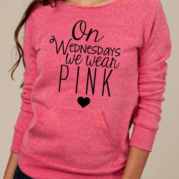 On Wednesdays We Wear Pink Mean Girls Slouchy Long Sleeve sweater Eco Friendly
