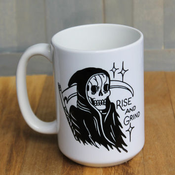 "Reaper ""Rise and Grind"" coffee mug! 15 ounce ceramic coffee cup with reaper tattoo design!"