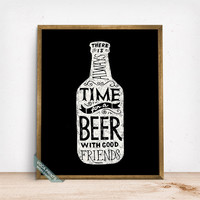 There Is Always Time For A Beer Print, Typography Poster, Humorous Print, Beer Print, Beer, Bar Decor, Beer Art, Fathers Day Gift