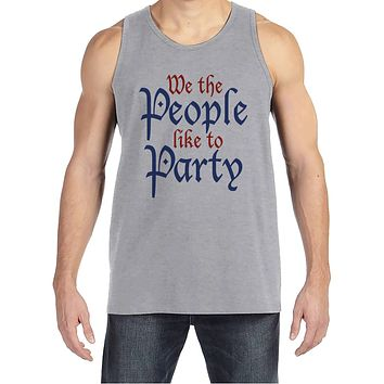 Men's 4th of July Tank Top - We The People Like To Party - Grey Tank - Independence Day 4th of July Party Shirt - Funny Patriotic Shirt