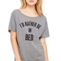 I'd Rather Be In Bed