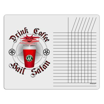 Red Cup Drink Coffee Hail Satan Chore List Grid Dry Erase Board by TooLoud