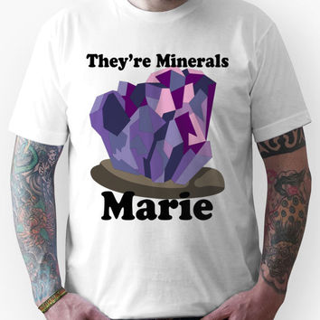 They're Minerals Marie!! Unisex T-Shirt