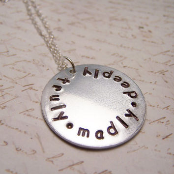 Truly Madly Deeply Necklace